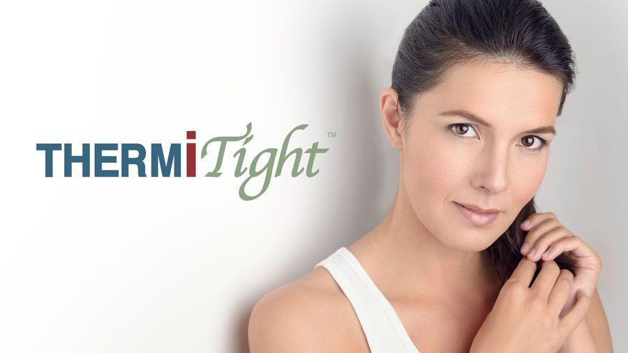 ThermiTight®